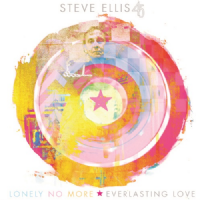 Steve Ellis - Everlasting Love / Lonely No More RSD 2018 LIMITED EDITION